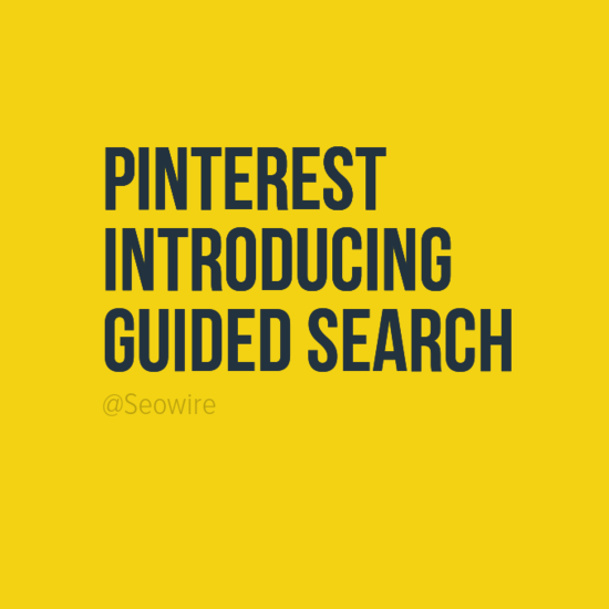 Pinterest Reveal Developments To Customer Experience